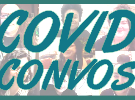 Tune in for COVID Convos every second week!