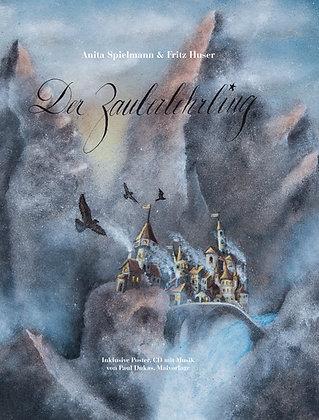 2. Auflage 2015!:Bilderbuch «Der Zauberlehrling»