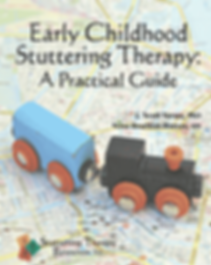 Early Childhood Stuttering Therapy: A Practical Guide