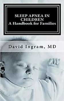 Sleep Apnea in Children: A Handbook for Families