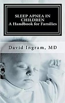 Sleep Apnea in Children: A Handbook for Families