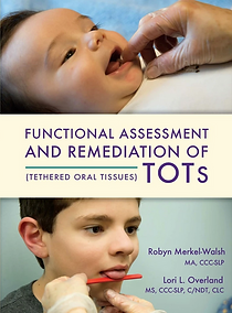 Robyn Merkel-Walsh TOTs, PROMPT, and Oral Motor resources