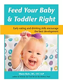 Feed Your Baby & Toddler Right
