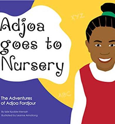Adjoa Goes to Nursery