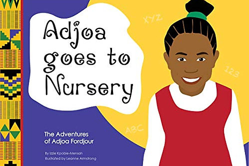 Adjoa Goes to Nursery