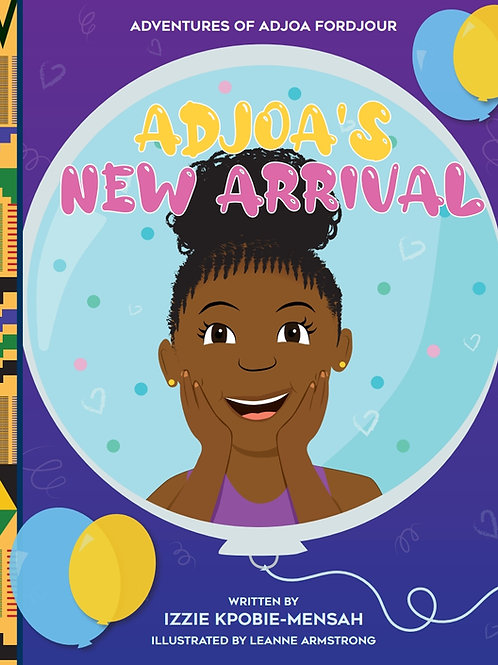 Adjoa's New Arrival