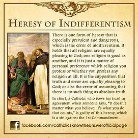 Heresy of Indifferentism.jpg