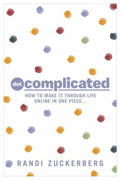 dot-complicated-how-to-make-it-through-life-online-in-one-piece.jpg
