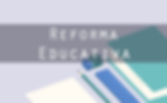 Reforma-educativa.fw_.png