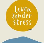 Patrick Kicken - Leven Zonder Stress