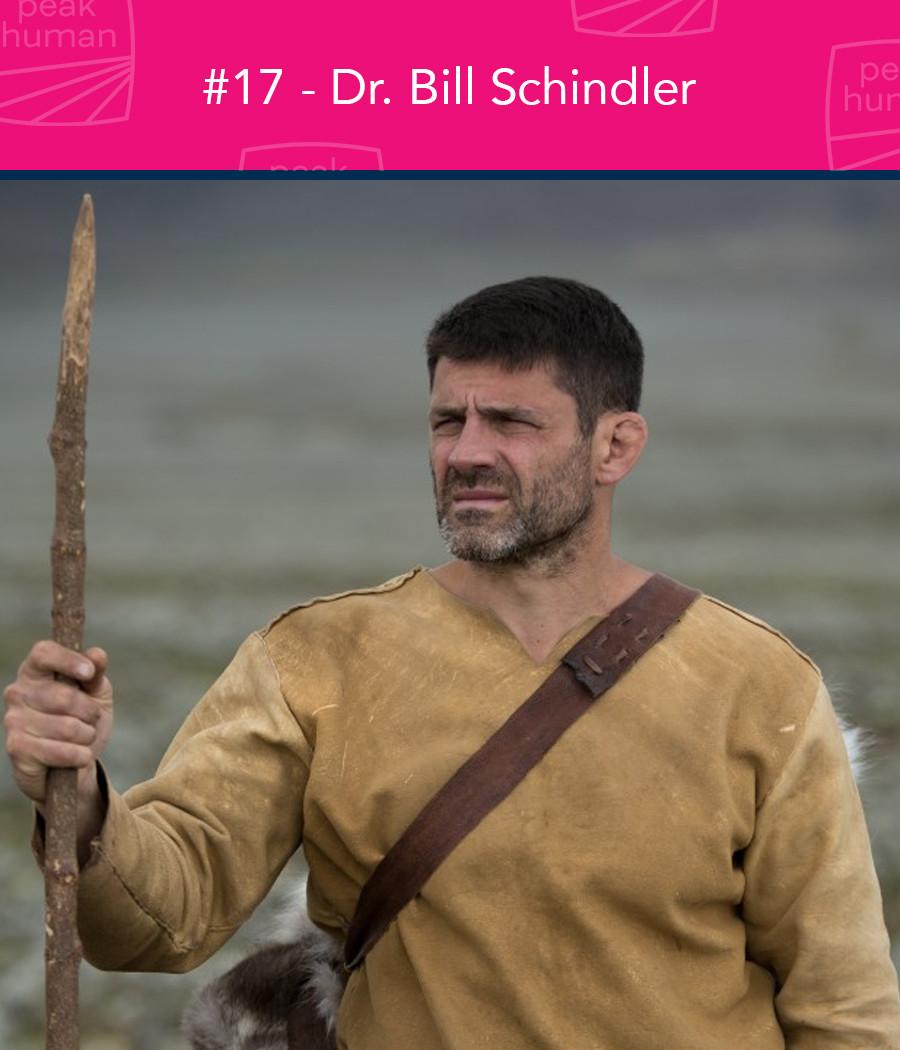 Dr. Bill Schindler - Peak Human Podcast - Food Lies Film