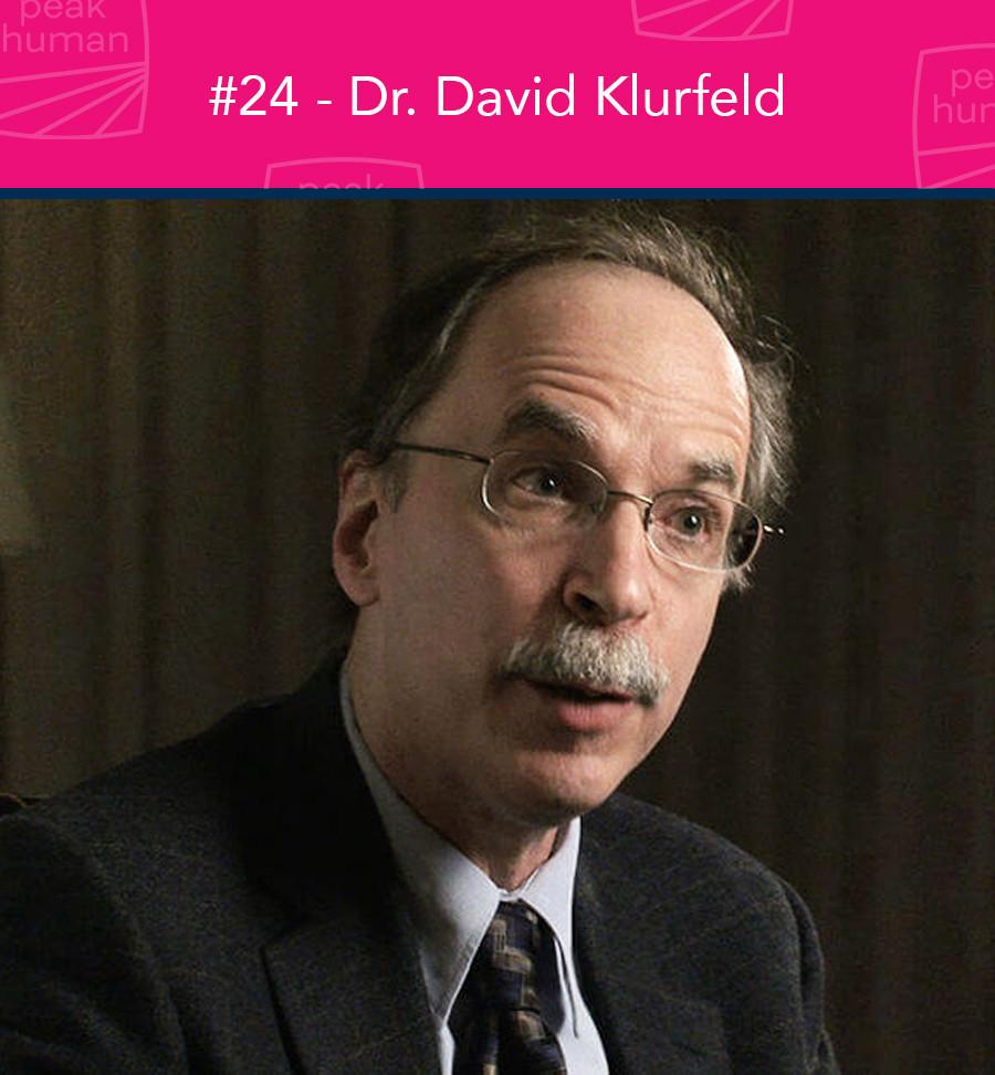 Dr. David Klurfeld - Peak Human Podcast