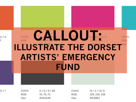 Callout: Illustrate the Dorset Artists' Emergency Fund Crowdfunder