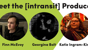 Meet the [intransit] Producers