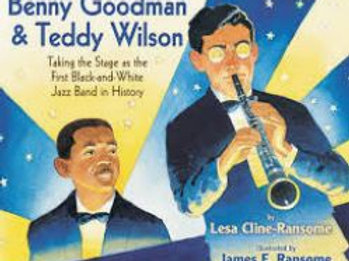 Benny Goodman & Teddy Wilson: Taking the stage...First Black and White Jazz Band