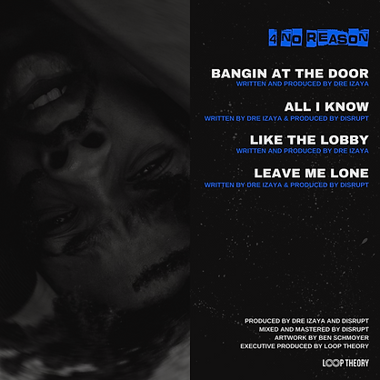 Dre Izaya - 4 No Reason BACK Artwork.png