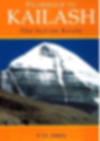 Pilgrimage to KAILASH, The Indian Route.