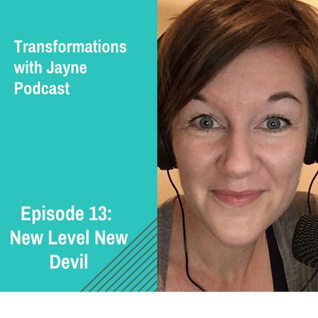 Episode 13: New Level New Devil