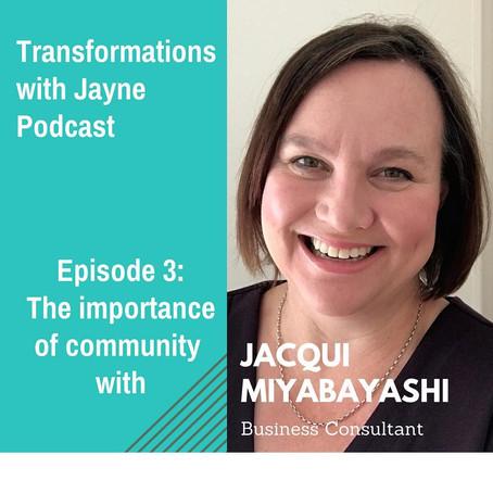 Podcast: Episode 3- Interview with Jacqui Miyabayashi