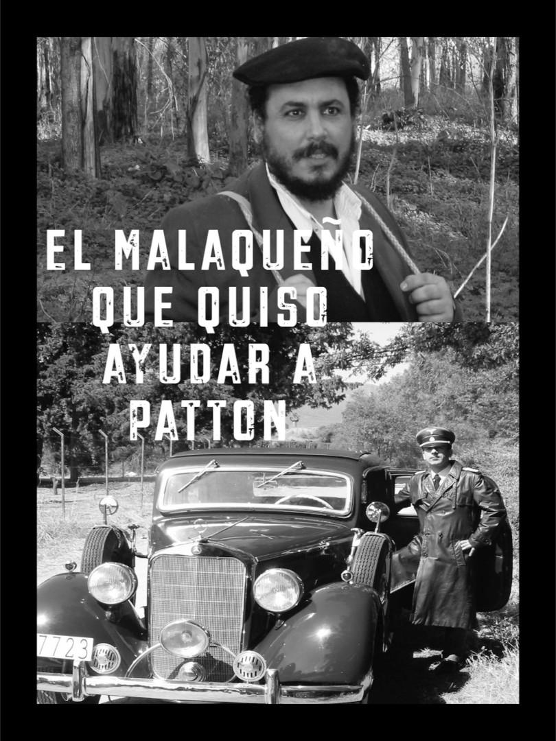 El Malagueño que quiso ayudar a Patton (2007)