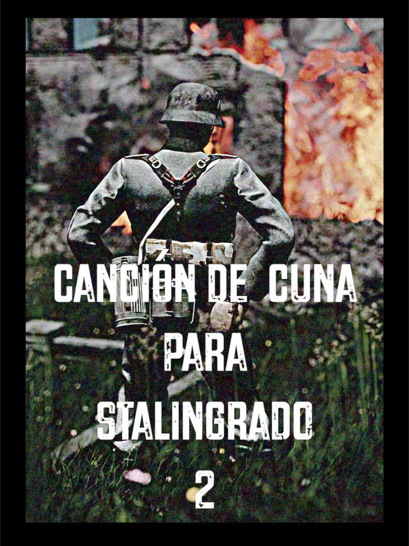 Canción de Cuna para Stalingrado 2 (2016)