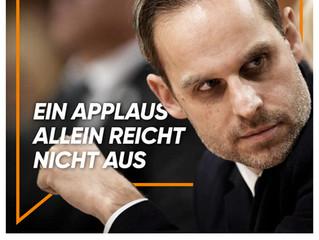 """""""Ein Applaus allein reicht nicht aus."""""""