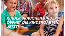 """Öffnet den Kindergarten: Jetzt!"""