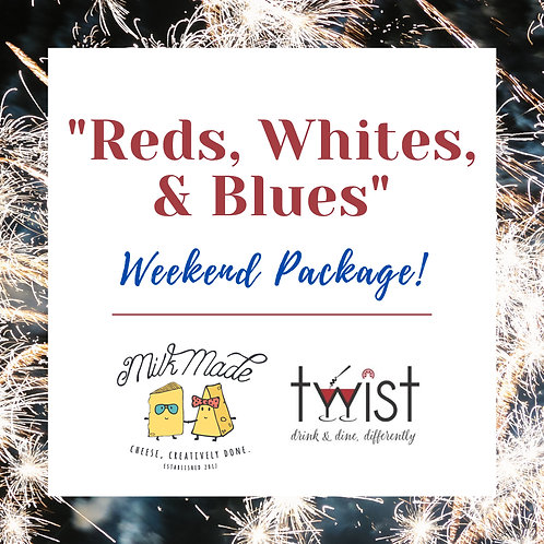"""""""Reds, Whites, & Blues"""" Weekend Package"""