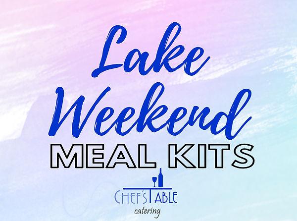 Lake Weekend Meal Kit.jpg
