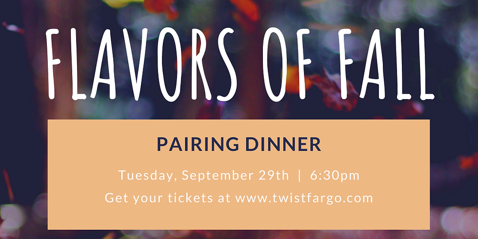 Flavors of Fall Pairing Dinner