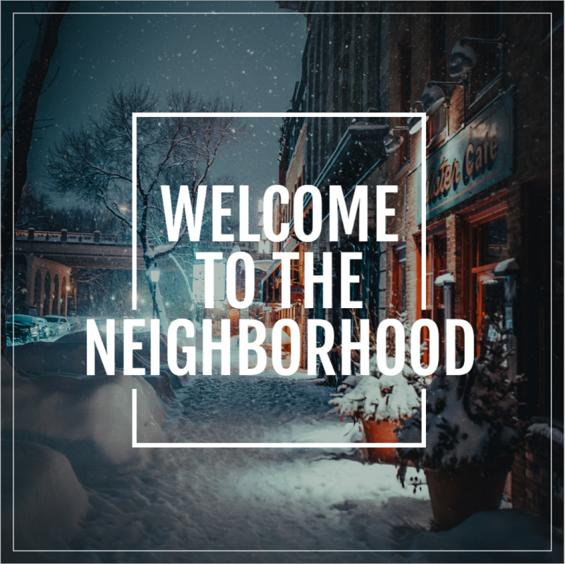 Welcome to the neighborhood social post