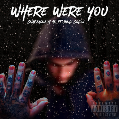 Where Were You - AK ft Unkle Solow (Cove