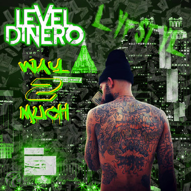 Way2Much-LevelDinero (fan cover creation