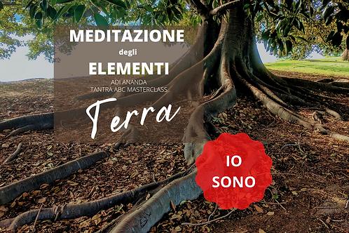 Meditazione degli Elementi - TERRA