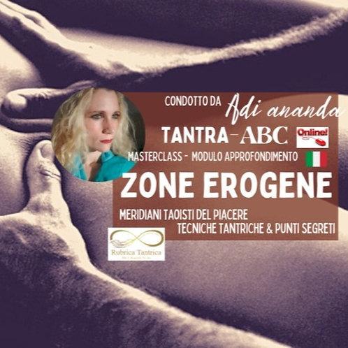 ZONE EROGENE - Meridiani Taoisti, Tecniche Tantriche, Punti & Segreti