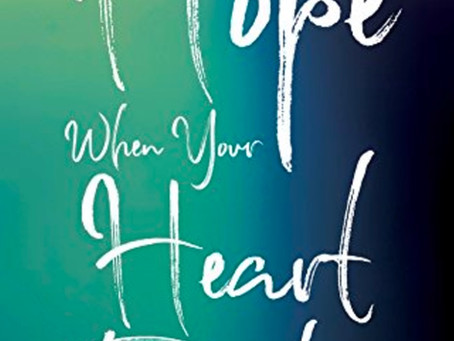 Hope When Your Heart Breaks
