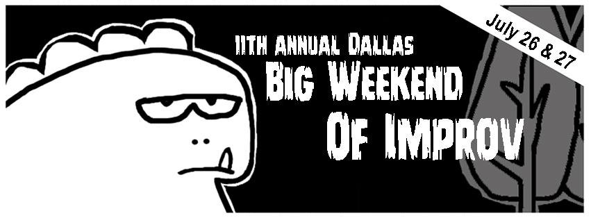 Big Weekend of Improv 2019 // Dallas, TX