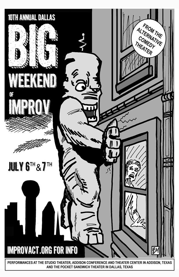Big Weekend of Improv 2017 // Dallas, TX