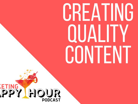 Creating Quality Content