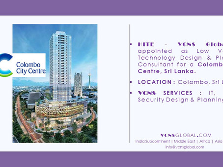 Colombo City Centre appoint HITE-VCNS GLOBAL as Low Voltage Consultant