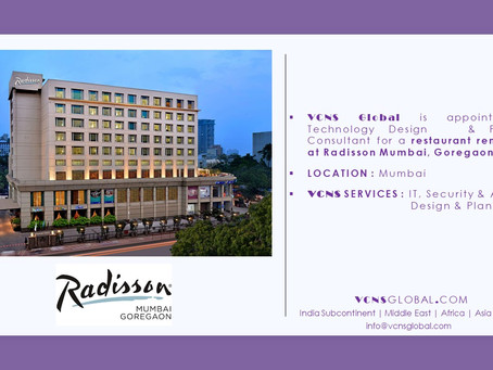 VCNS GLOBAL appointed as LV Consultant to redesign restaurant for Radisson Goregaon, Mumbai.