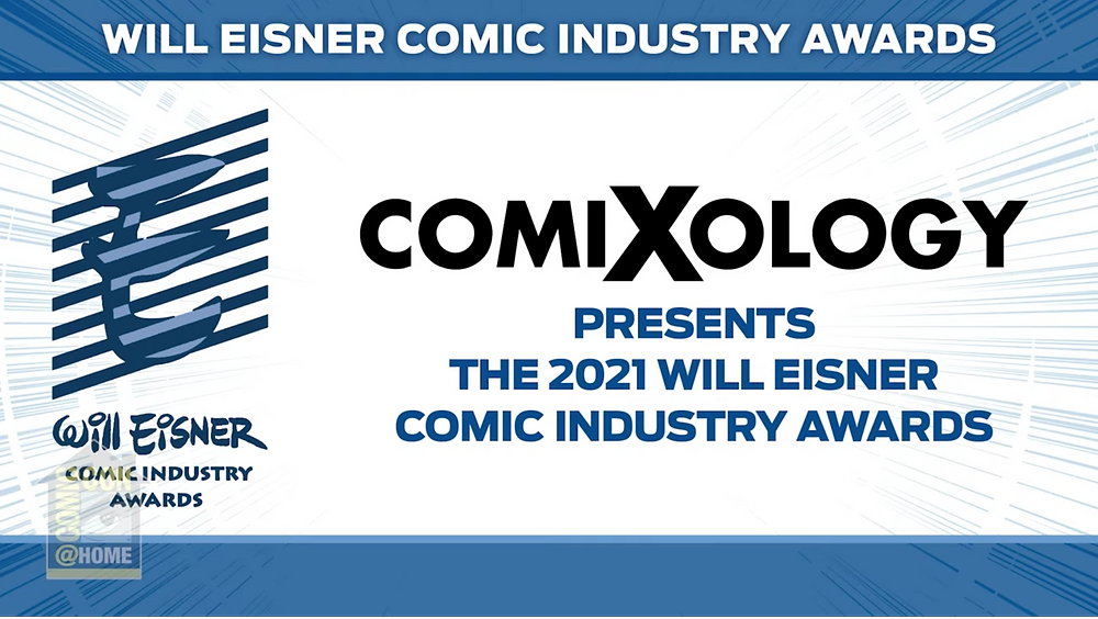 The 2021 Will Eisner Comic Industry Awards Coverage | (c) Comic-Con