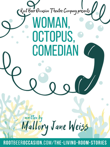 Woman, Octopus, Comedian by Mallory Jane Weiss