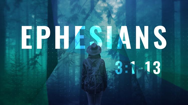 Ephesians_16X9_3.1-13.png
