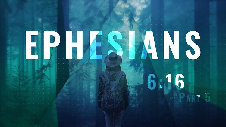 Ephesians_16X9_6.16 - Part 5.png