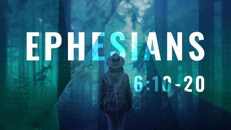Ephesians_16X9_6.10-20.png