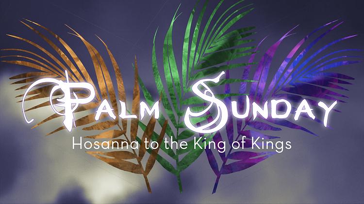 Palm Sunday_16X10_2021.png