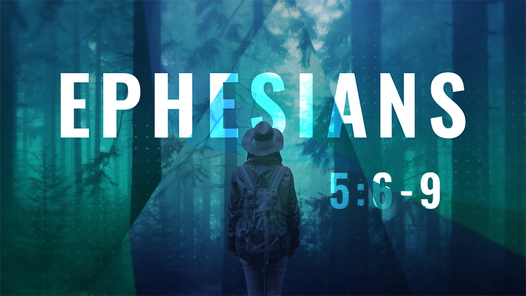 Ephesians_16X9_5.6-9.png