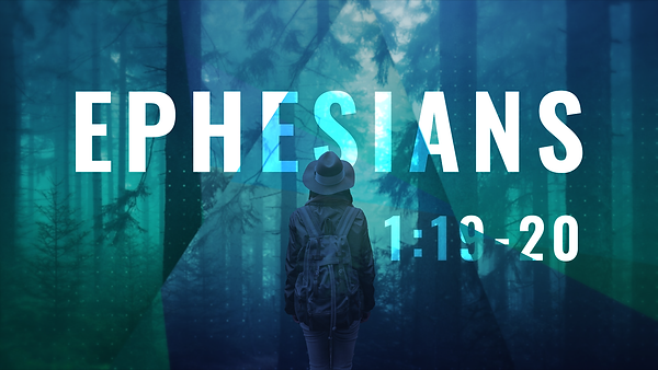 Ephesians_16X9_1.19-20.png