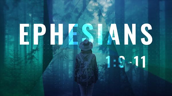 Ephesians_16X9_1.9-11.png